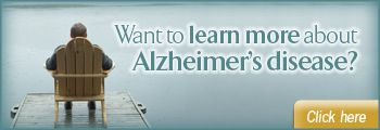 Want to learn more about Alzheimer's disease?