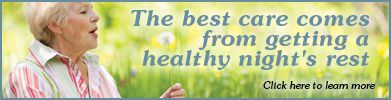 The best care comes from getting a healthy night's rest
