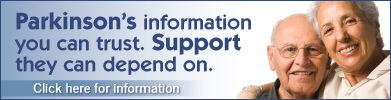 Parkinson's information you can trust. Support they can depend on.